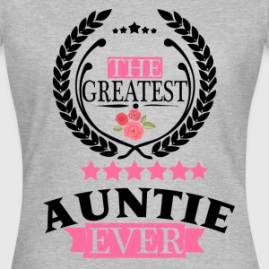THE GREATEST AUNTIE EVER T-Shirts - Women's T-Shirt