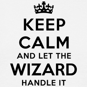 keep calm let wizard handle it - Men's T-Shirt
