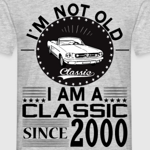 Classic since 2000 T-Shirts - Men's T-Shirt