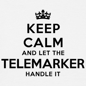 keep calm let telemarker handle it - Men's T-Shirt