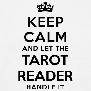 keep calm let tarot reader handle it - T-shirt Homme
