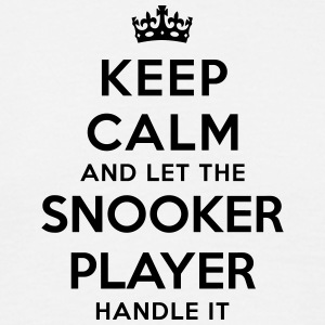 keep calm let snooker player handle it - T-shirt Homme