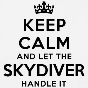 keep calm let skydiver handle it - T-shirt Homme