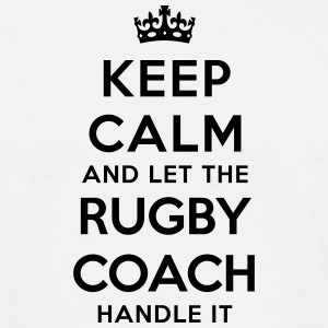 keep calm let rugby coach handle it - T-shirt Homme