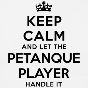 keep calm let petanque player handle it - Men's T-Shirt