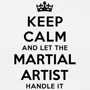 keep calm let martial artist handle it - Men's T-Shirt