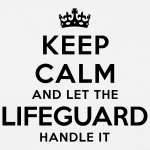 keep calm let lifeguard handle it - Men's T-Shirt