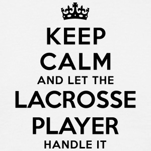 keep calm let lacrosse player handle it - Men's T-Shirt