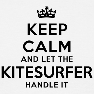 keep calm let kitesurfer handle it - T-shirt Homme