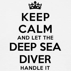 keep calm let the deep sea diver handle  - T-shirt Homme