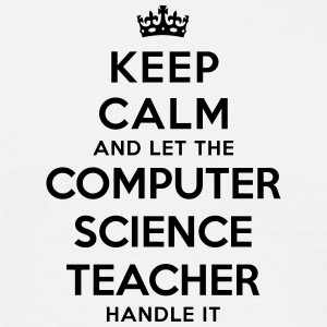 keep calm let the computer science teach - Men's T-Shirt