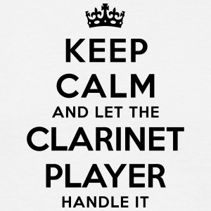 keep calm let the clarinet player handle - Men's T-Shirt