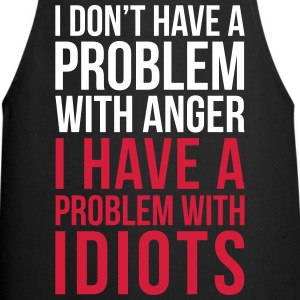 Problem With Idiots Funny Quote  Aprons - Cooking Apron