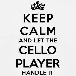 keep calm let the cello player handle it - T-shirt Homme