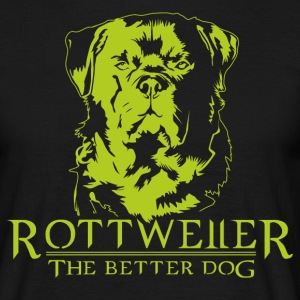 Rottweiler The Better Dog T-Shirts - Männer T-Shirt