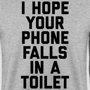 Phone In Toilet Funny Quote Sweatshirts - Herre sweater