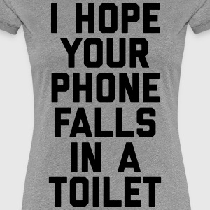 Phone In Toilet Funny Quote T-Shirts - Women's Premium T-Shirt
