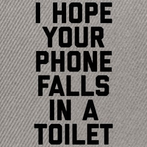 Phone In Toilet Funny Quote Caps & Hats - Snapback Cap
