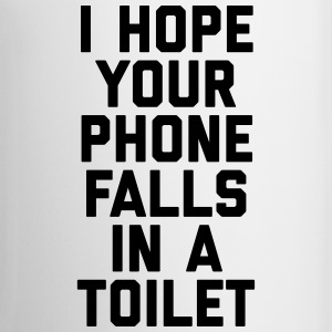 Phone In Toilet Funny Quote Bouteilles et Tasses - Tasse