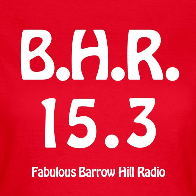 Barrow Hill Radio - T-Shirt - Womens