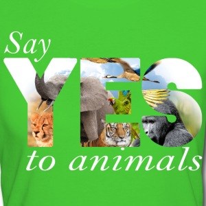 Say yes to animals T-Shirts - Frauen Bio-T-Shirt