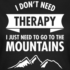 Therapy - Mountains T-Shirts - Frauen T-Shirt