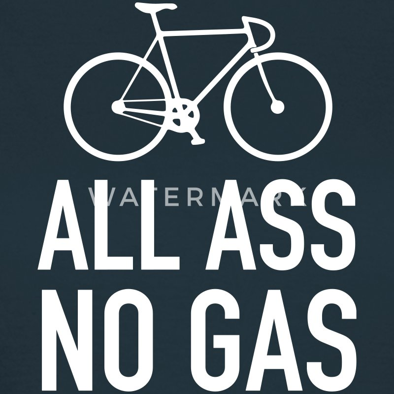 All Ass - No Gas T-Shirts - Women's T-Shirt