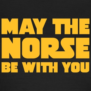 May The Norse Be With You Camisetas - Camiseta mujer