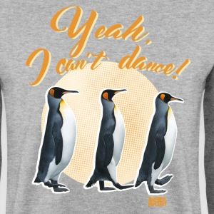 Animal Planet Cute King Penguin Can't Dance - Men's Sweatshirt