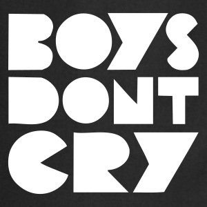 BOYS DONT CRY - Grembiule da cucina