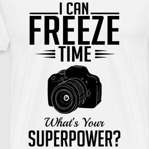 Photography: I freeze time whats your superpower T-Shirts - Männer Premium T-Shirt