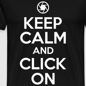 Fotografen Shirt: keep calm and click on T-Shirts - Männer Premium T-Shirt