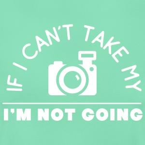 if I can't take my camera I'm not going T-Shirts - Frauen T-Shirt