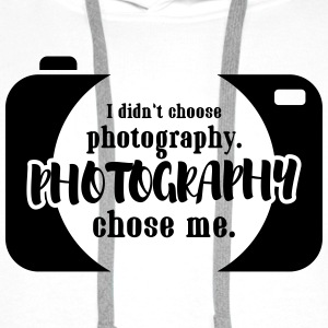 I didn't choose photography Pullover & Hoodies - Männer Premium Hoodie