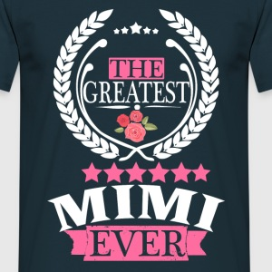 THE GREATEST MIMI EVER T-Shirts - Men's T-Shirt