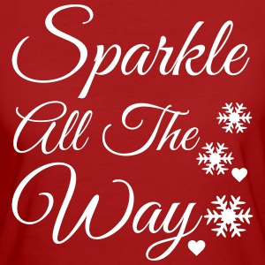 Sparkle all the way T-Shirts - Women's Organic T-shirt