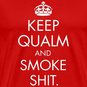 Keep Qualm And Smoke Shit - Männer Premium T-Shirt