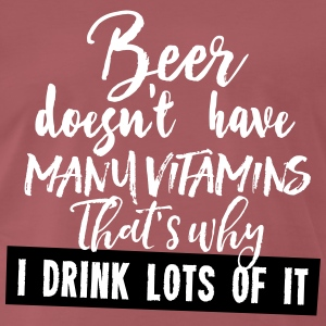 beer doesn't have many vitamins T-Shirts - Männer Premium T-Shirt
