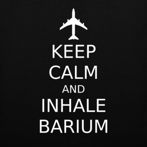 Keep Calm And Inhale Barium Tasche - Stoffbeutel