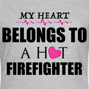 MY HEART BELONGS TO A HOT FIREFIGHTER  T-Shirts - Women's T-Shirt