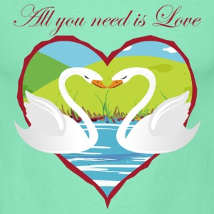 all_you_need_is_love Schwäne T-Shirts - Männer T-Shirt