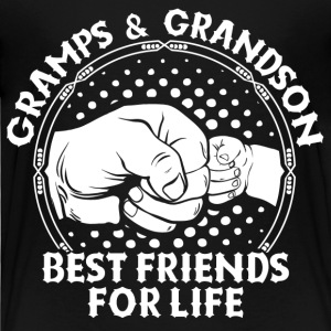 Gramps & Grandson Best Friends For Life Shirts - Kids' Premium T-Shirt