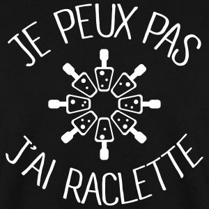 Je peux pas j'ai Raclette Sweat-shirts - Sweat-shirt Homme
