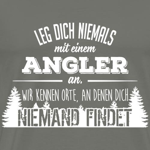 Leg dich niemals mit einem Angler an