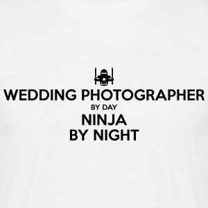 wedding photographer day ninja by night - Men's T-Shirt