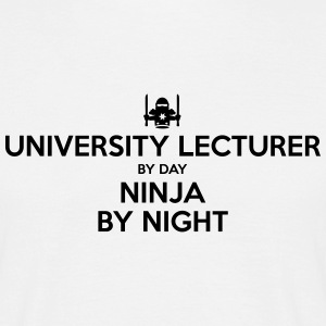 university lecturer day ninja by night - Men's T-Shirt