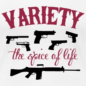 guns: variety the spice of life T-Shirts - Frauen Premium T-Shirt