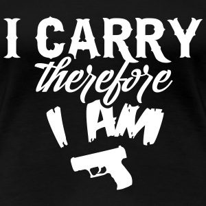 I carry therefore I am T-Shirts - Frauen Premium T-Shirt