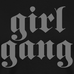 Girl Gang T-Shirts - Men's Premium T-Shirt