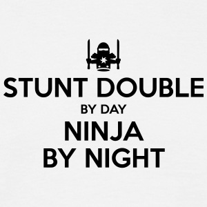 stunt double day ninja by night - Men's T-Shirt